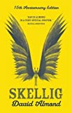 Skellig: 15th Anniversary Edition