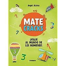 Matecracks ¡Viaje al mundo de los números! 3 años/ Matecracks Journey to the world of numbers! 3 years