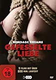 Gefesselte Liebe - Bondage Dreams Box-Edition [3 DVDs]