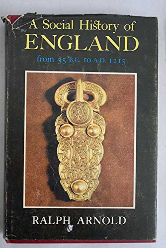 Social History of England from 55 B.C.to A.D.1215
