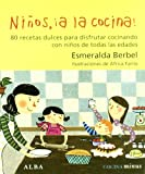 Niños, ¡a la cocina!: 80 recetas dulces para disfrutar cocinando con niños de todas las edades (Minus)