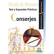 Conserjes Del Ayuntamiento De Alcalá De Henares. Test Y Supuestos Prácticos