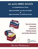 Les outils IMMO-SUCCÈS: Tous les formulaires, lettres types, procédures et méthodes pratiques pour travailler efficacement!...