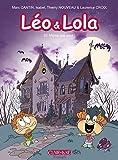Léo & Lola T10: Même pas peur !