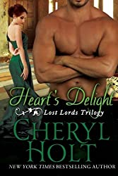 Heart's Delight (The Lost Lords of Radcliffe) (Volume 1) by Cheryl Holt (2015-05-26)