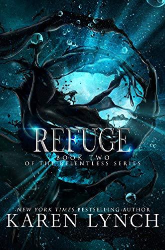 Refuge (Relentless Book 2) (English Edition) -