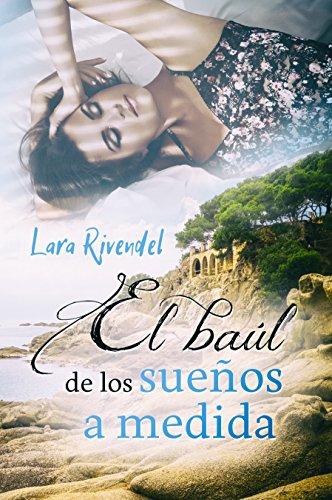 El baúl de los sueños a medida por Lara Rivendel