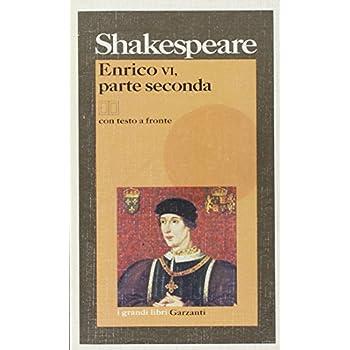 Enrico Vi, Parte Seconda. Testo Inglese A Fronte