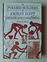 The pyramid builders of ancient Egypt: a modern investigation of Pharoah's workforce