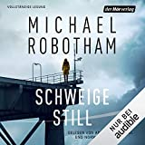 Schweige still: Cyrus Haven 1 - Michael Robotham