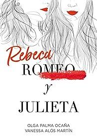 Rebeca y Julieta par  Olga Palma Ocaña