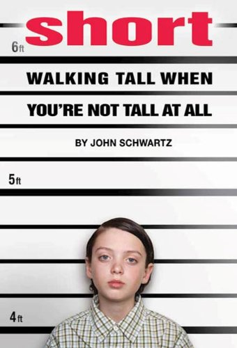 Short: Walking Tall When You're Not Tall At All (English Edition)
