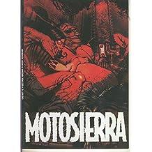 One shot numero 2: Motosierra