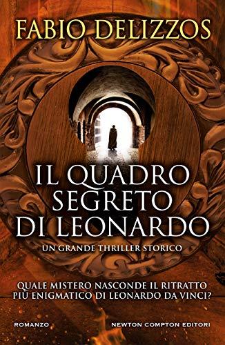 Il quadro segreto di Leonardo (Italian Edition)