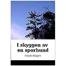 I skyggen av en sporhund (Norwegian Edition)