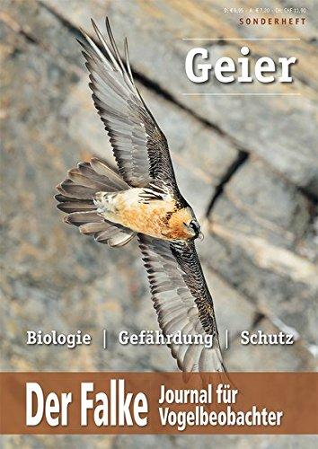 Geier in Europa: Biologie - Gefährdung - Schutz