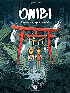 Onibi - Carnets du Japon invisible Edition simple One-shot