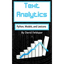 Text Analytics: Python, Models, and Lexicons (English Edition)