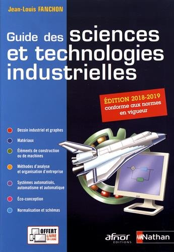 Guide des sciences et technologies industrielles par Jean-Louis Fanchon
