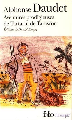 Aventures prodigieuses de Tartarin de Tarascon par Alphonse Daudet