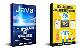 Java: The Ultimate Guide to Learn Java and Javascript ...