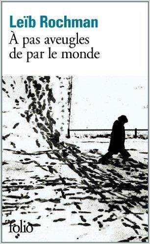 Pas Aveugles De Par Le Monde [Pdf/ePub] eBook
