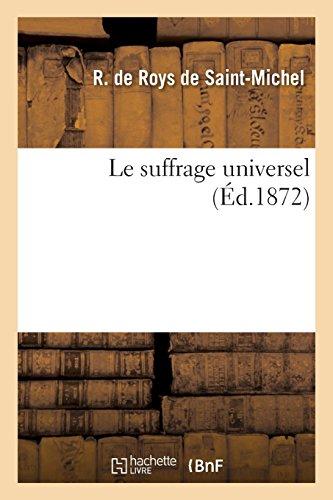Le suffrage universel par R. de Roys de Saint-Michel
