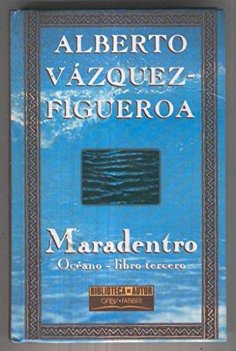 Maradentro. Oceano, libro tercero (leve señal golpe en letra M del titulo)