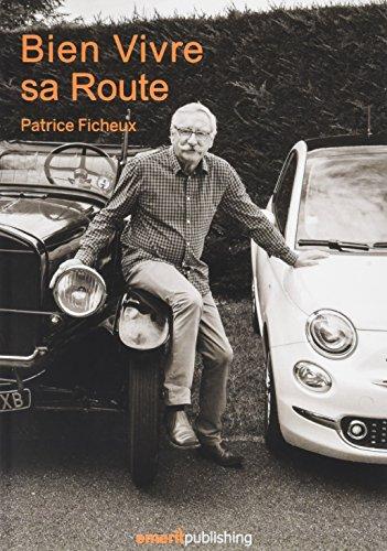 Descargar Libro Bien Vivre Sa Route de Ficheux Patrice