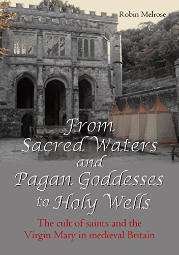 From sacred waters and pagan goddesses to holy wells the cult of from sacred waters and pagan goddesses to holy wells the cult of saints and the fandeluxe Gallery