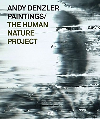 Andy Denzler Paintings: The Human Nature Project