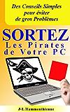 Sortez les pirates de votre PC