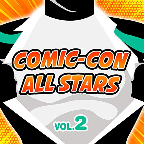 Comic-Con All Stars Vol. 2