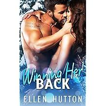 Winning Her Back: A Bad Boy Second Chance Romance (English Edition)