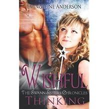 Wishful Thinking by Evangeline Anderson (2009-09-01)
