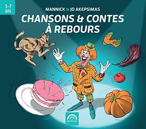 Chansons & contes à rebours : 3-7 ans