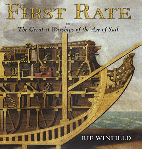 First Rate: The Greatest Warships in the Age of Sail (English Edition)