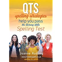 QTS Spelling Strategies to Help You Pass the Literacy Skills Spelling Test
