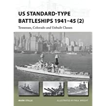 US Standard-type Battleships 1941-45 (2): Tennessee, Colorado and Unbuilt Classes (New Vanguard) by Mark Stille (2015-12-22)