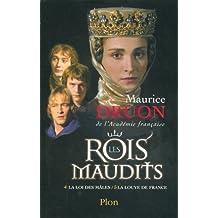Les Rois maudits, Tome 2 : La loi des mâles ; La louve de France by Maurice Druon (2005-09-08)