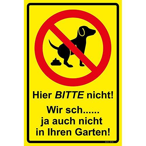 """Schild """"Hier BITTE nicht!"""" Hinweisschild 300x200 mm keine Hundetoilette,gelb, stabile Aluminiumverbundplatte 3mm stark"""