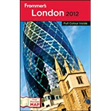 Frommer's London 2012: International Edition (Frommer's Complete Guides)