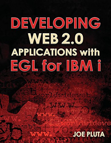 Developing Web 2.0 Applications with EGL for IBM i (English Edition)