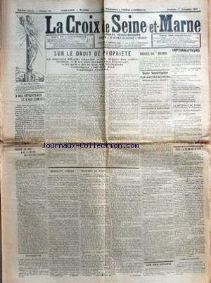 CROIX DE SEINE-ET-MARNE (LA) [No 44] du 01/11/1908 - A NOS DEPOSITAIRES ET A NOS COMITES - ENCORE UN MOT A M. LE MAIRE DE CHATEAU-THIERRY PAR A. L. - RECTIFICATION - SUR LE DROIT DE PROPRIETE PAR ABBE LEFEBVRE - MENTALITE SERVILE PAR A. LEFEBVRE - TRANCHES DE VERITE - LE PROCES DU BRIARD - NOTRE SOUSCRIPTION POUR LA DEFENSE DES PRETRES DIFFAMES PAR LE BRIARD - COUR D'ASSISES DE SEINE-ET-MARNE - NOS AMIS DEFUNTS - INFORMATIONS - LA MUTUELLE DU LIVRE DE L'ARRONDISSEMENT DE FONTAINEBLE