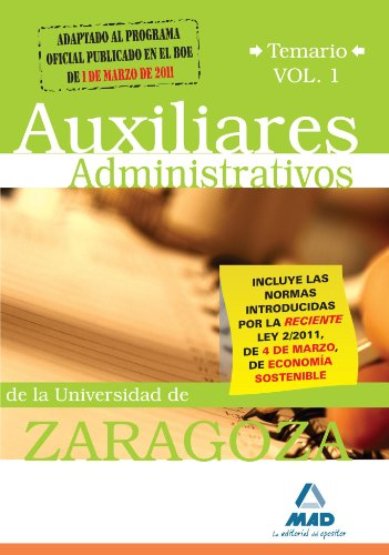 Auxiliares Administrativos De La Universidad De Zaragoza. Temario. Volumen I