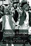 Sikhs in Europe: Migration, Identities and Representations