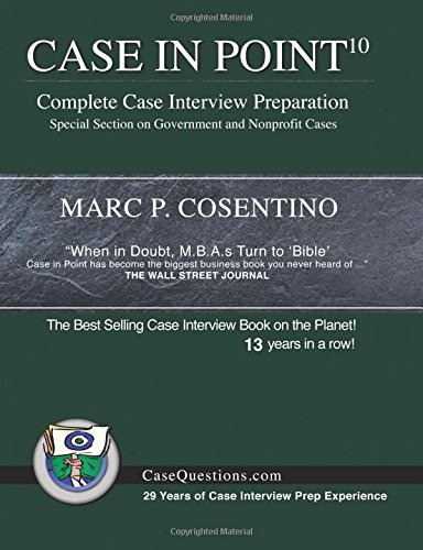 Case in Point 10: Complete Case Interview Preparation par Marc P. Cosentino