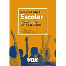 Diccionari Escolar Català-Castellà. Castellano-Catalán (Vox - Lengua Catalana - Diccionarios Escolares)