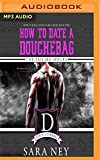The Failing Hours (How to Date a Douchebag)