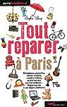Tout réparer à Paris par Lemp
